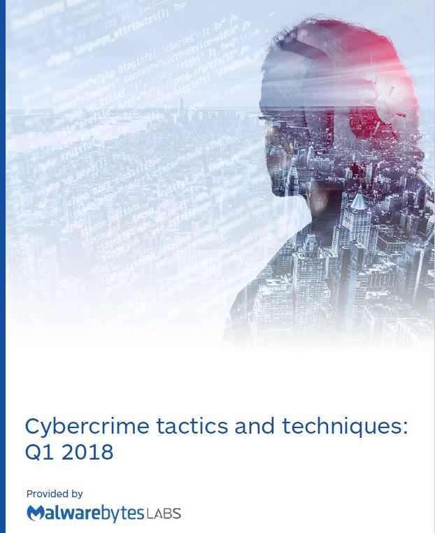 Malwarebytes Cybercrime-Report Q1 2018